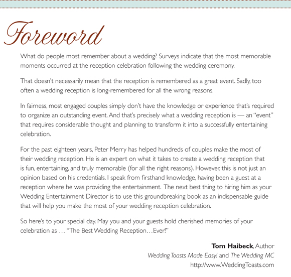 Foreword for The Best Wedding Reception Ever! by Tom Haibeck, the Author of Wedding Toasts Made Easy and The Wedding MC