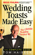 Wedding Toasts Made Easy by Tom Haibeck